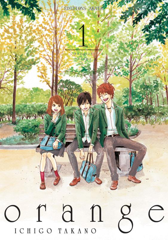 ORANGE - TOME 1 Takano Ichigo Editions Akata